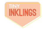 Visit Tiny Inklings Blog